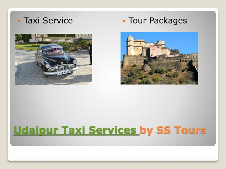 Udaipur taxi services by ss tours