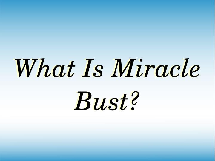 What Is Miracle