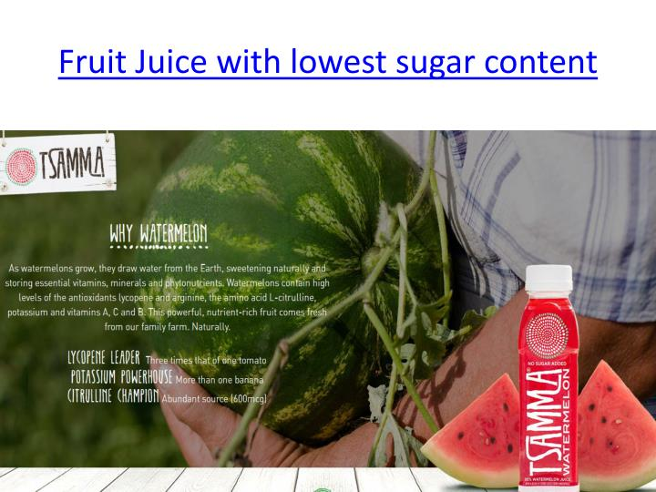 Fruit juice with lowest sugar content