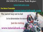 iscom 472 career path begins tutorialrank com11