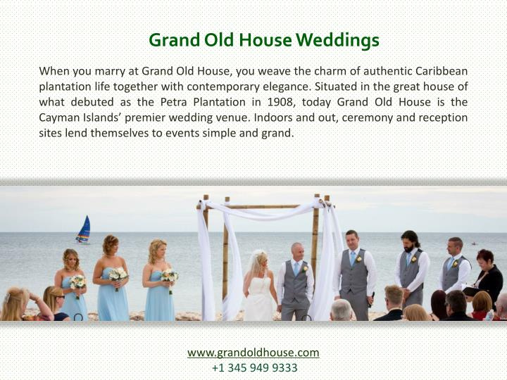 Grand Old House Weddings