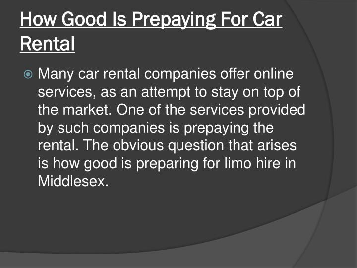 How good is prepaying for car rental
