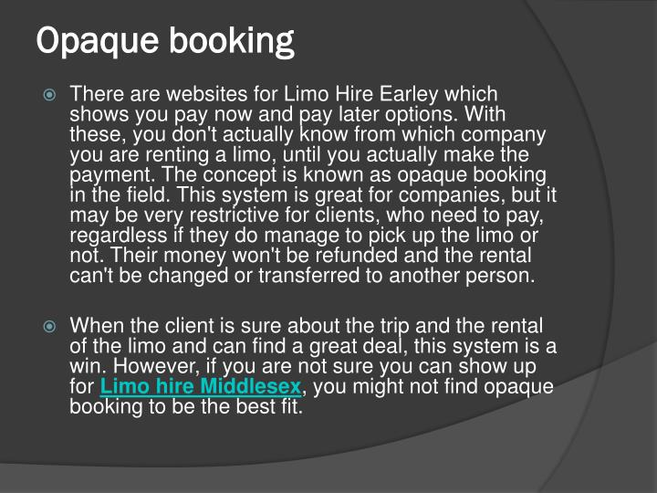 Opaque booking