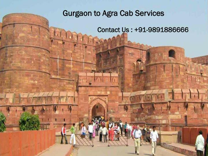 Gurgaon to Agra Cab Services