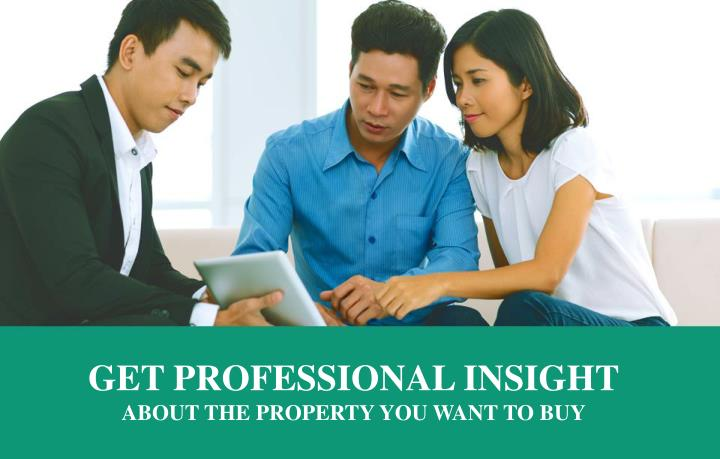 GET PROFESSIONAL INSIGHT