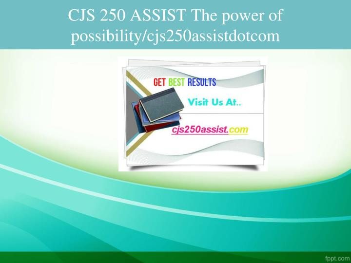Cjs 250 assist the power of possibility cjs250assistdotcom
