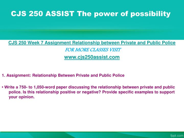 CJS 250 ASSIST The power of possibility