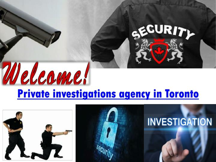Private investigations agency in Toronto