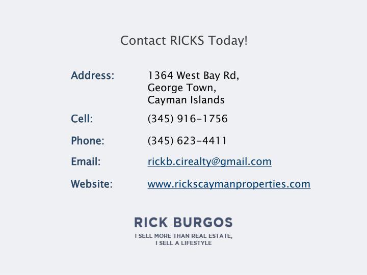Contact RICKS Today!