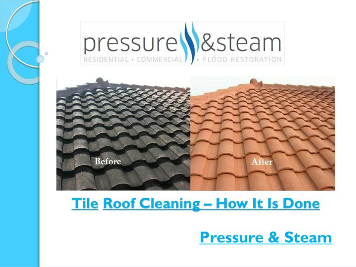 tile roof cleaning how it is done