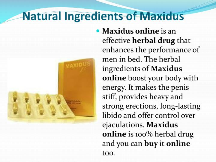 Natural ingredients of maxidus