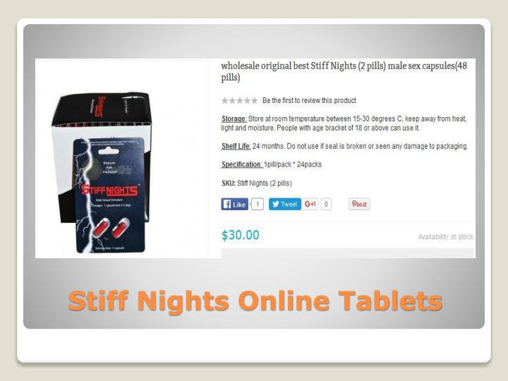 Stiff nights online tablets