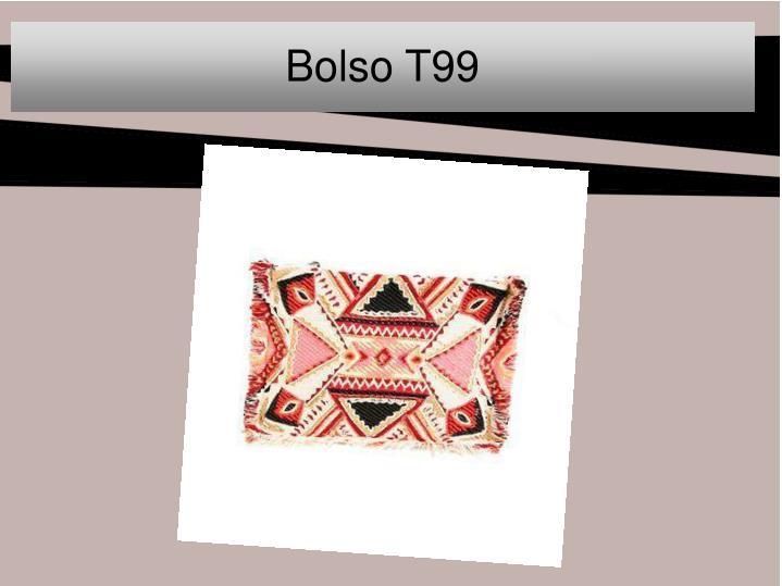 Bolso T99