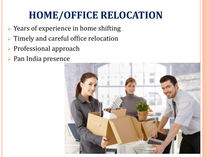 HOME/OFFICE RELOCATION