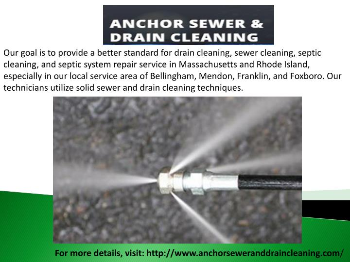 Our goal is to provide a better standard for drain cleaning, sewer cleaning, septic cleaning, and se...
