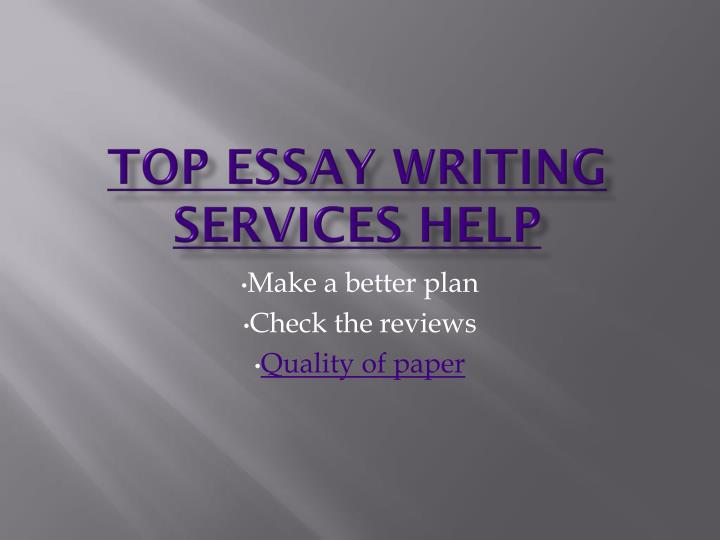 Top essay writing services help
