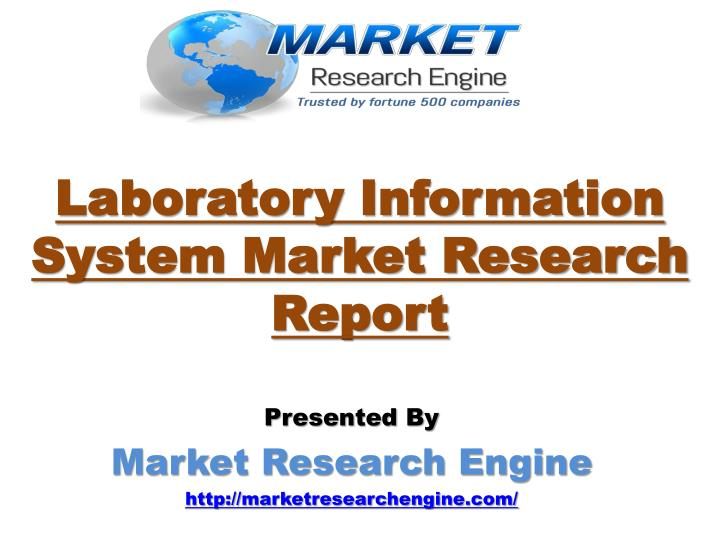 Laboratory information system market research report