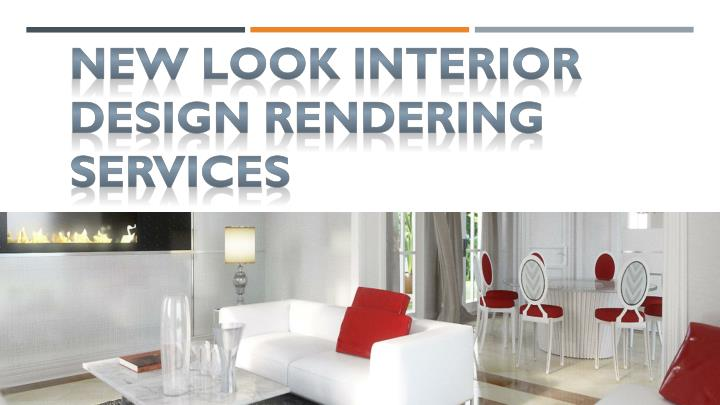 New Look Interior Design Rendering Services