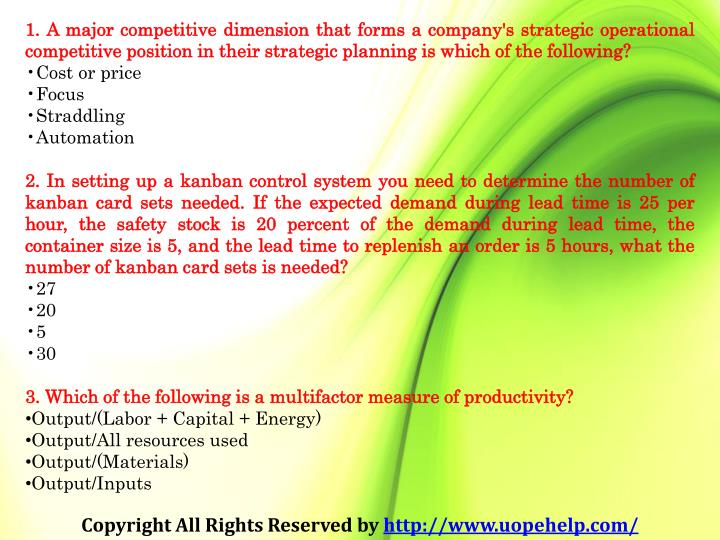 1. A major competitive dimension that forms a company's strategic operational competitive position i...