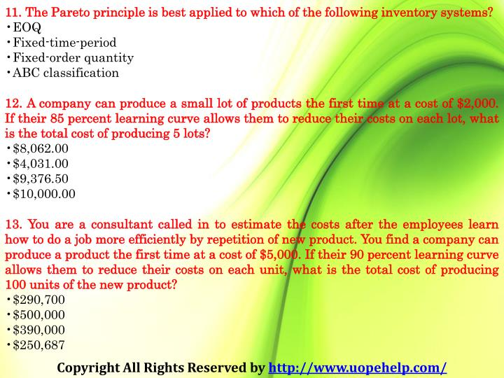 11. The Pareto principle is best applied to which of the following inventory systems?