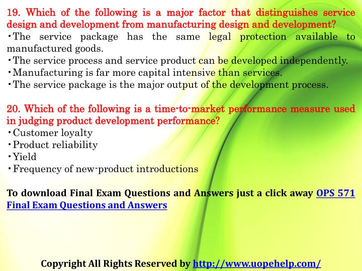 19. Which of the following is a major factor that distinguishes service design and development from manufacturing design and development?