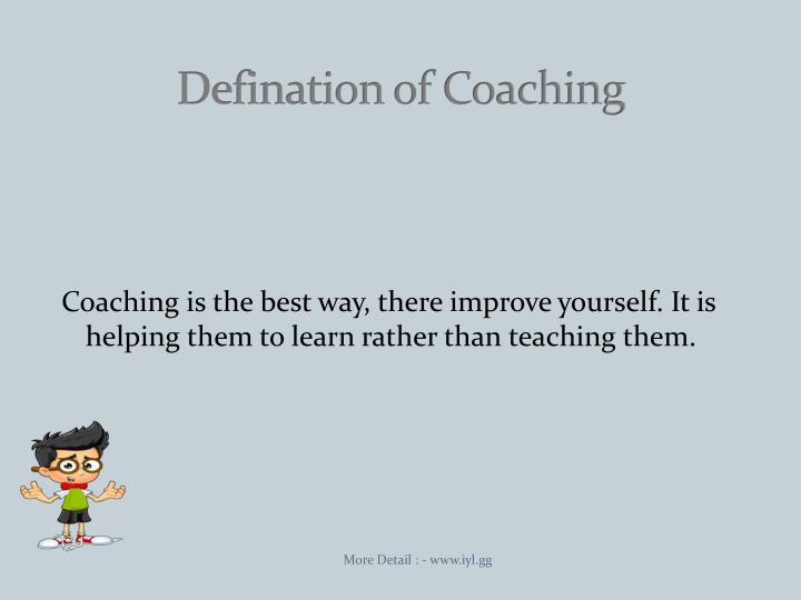 Defination of coaching