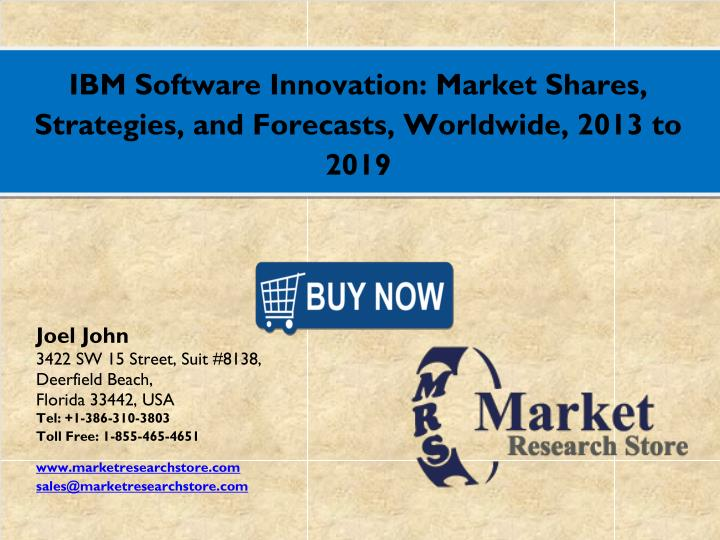 IBM Software Innovation: Market Shares,
