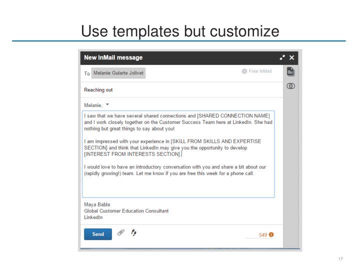 Use templates but customize