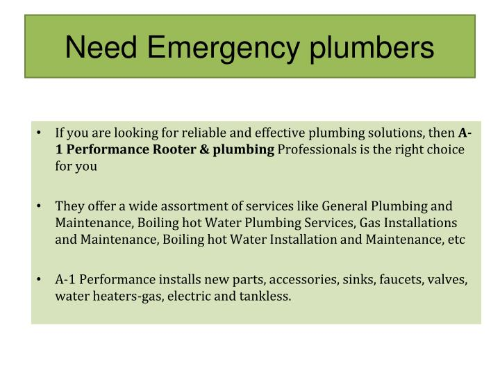 Need Emergency plumbers