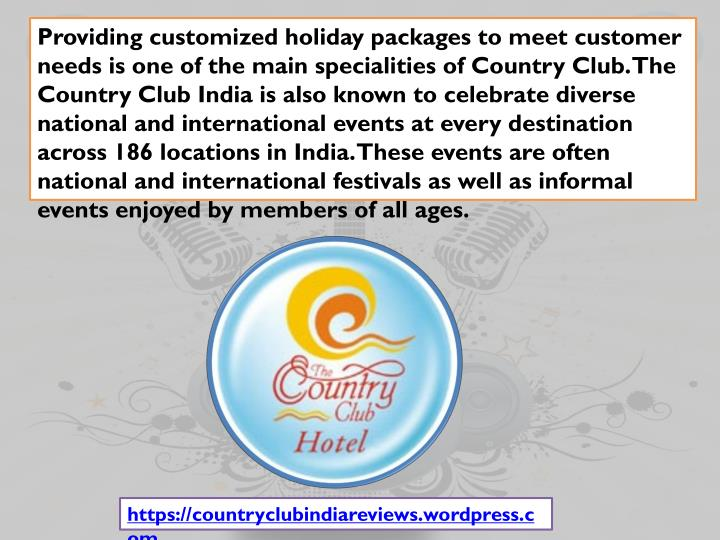 Providing customized holiday packages to meet customer needs is one of the main