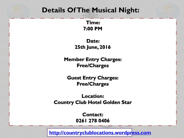 Details Of The Musical Night: