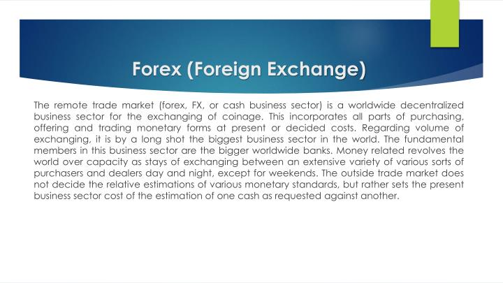 Forex (Foreign Exchange)