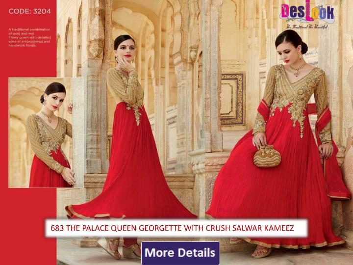 683 THE PALACE QUEEN GEORGETTE WITH CRUSH SALWAR KAMEEZ