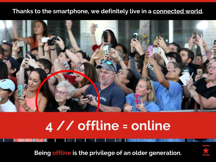 Thanks to the smartphone, we definitely live in a connected world.