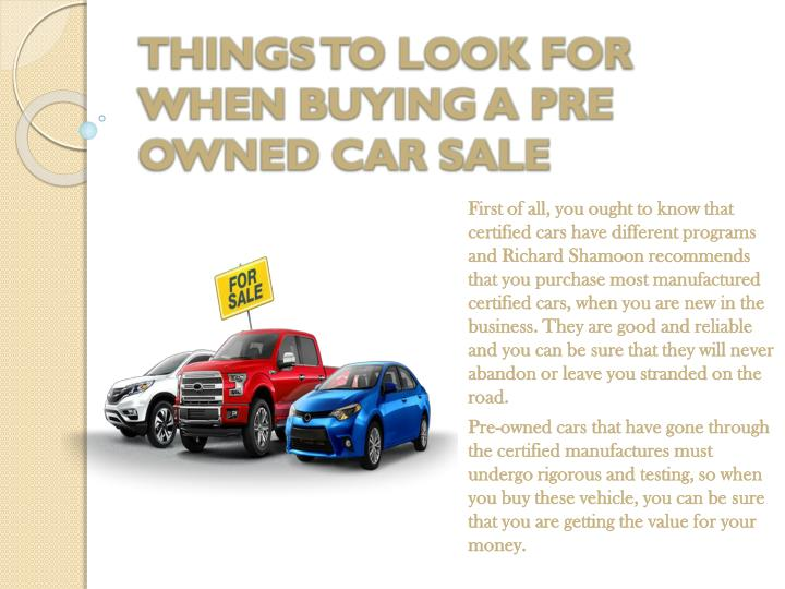 THINGS TO LOOK FOR WHEN BUYING A PRE OWNED CAR SALE