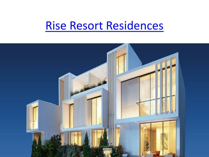 Rise resort residences