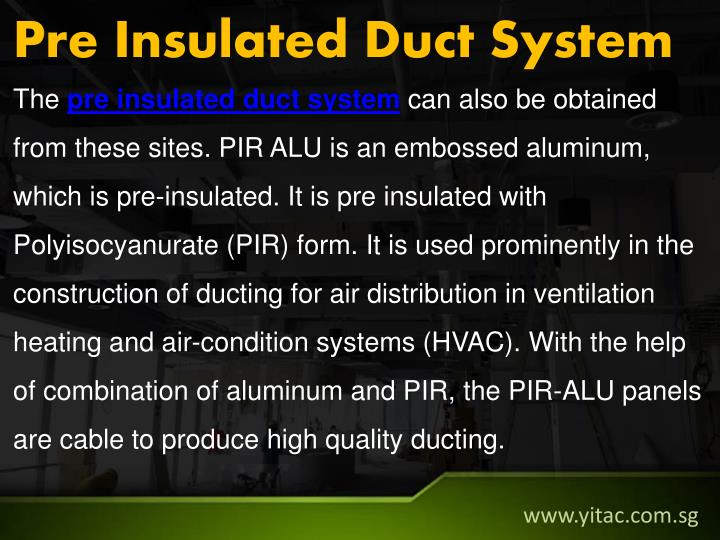 Pre Insulated Duct System