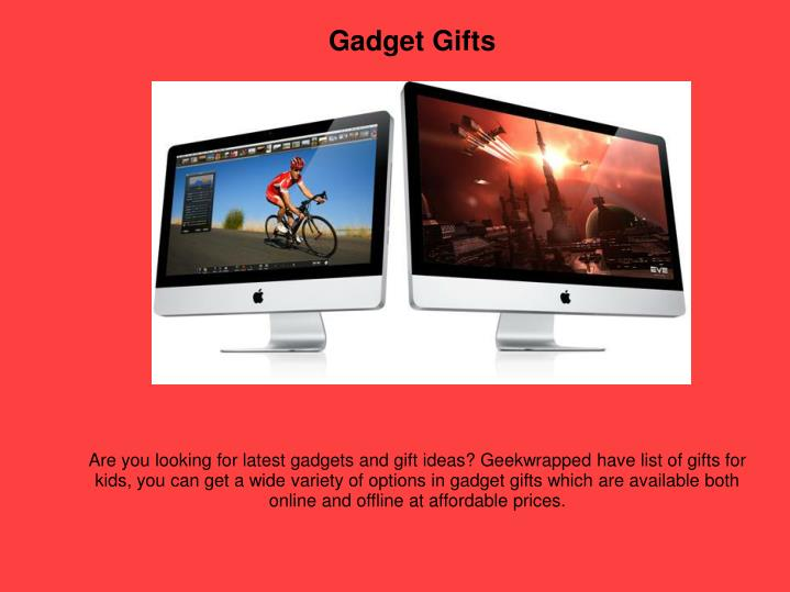 Gadget Gifts