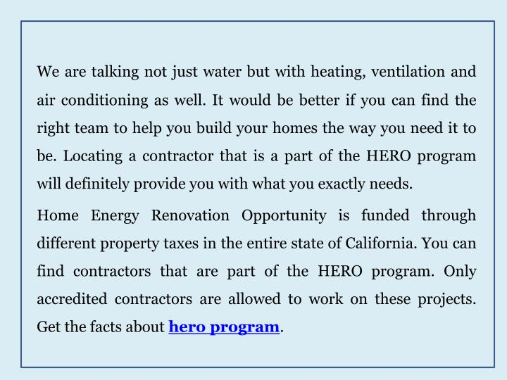 We are talking not just water but with heating, ventilation and air conditioning as well. It would b...