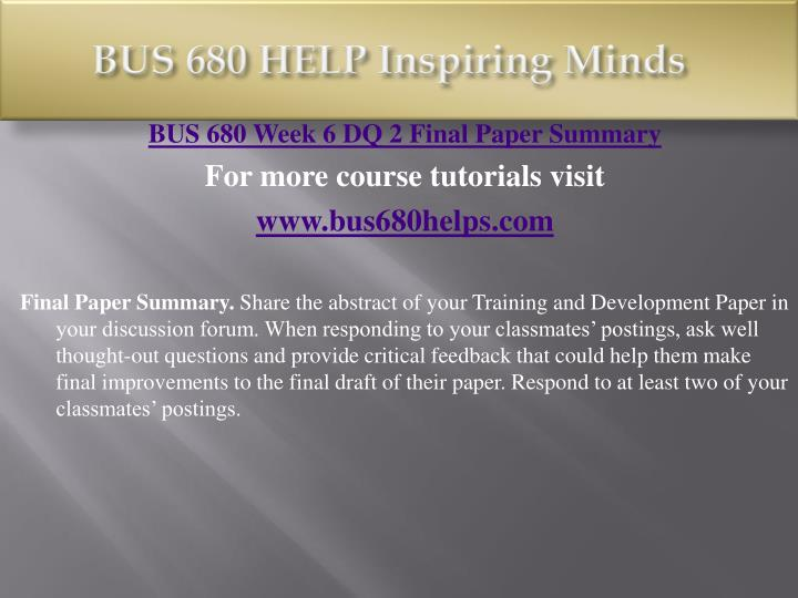 BUS 680 HELP Inspiring Minds