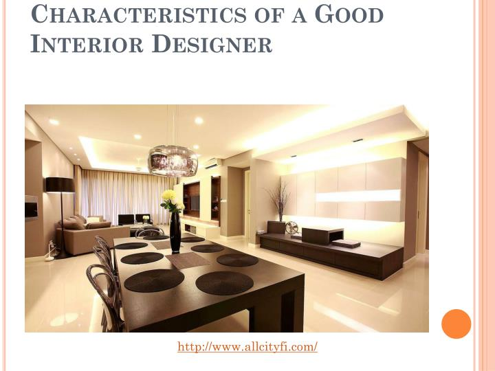 Characteristics of a Good Interior Designer