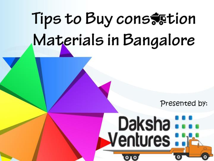 5 best tips for buying construction materials in bangalore