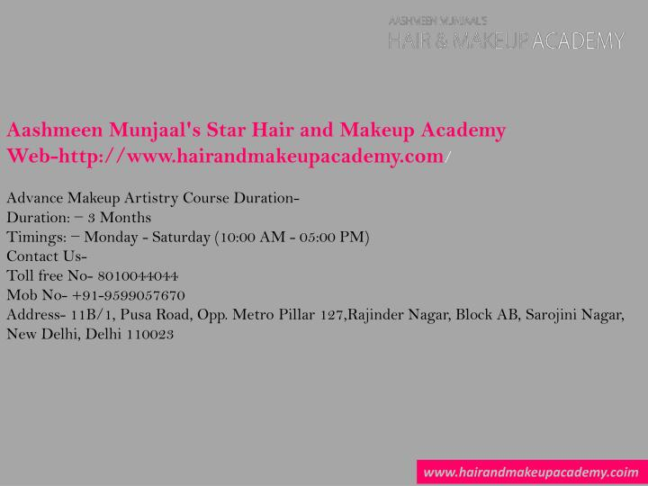 Aashmeen Munjaal's Star Hair and Makeup Academy