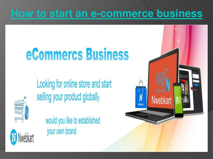 How to start an e commerce business