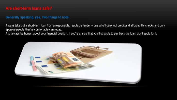Are short-term loans safe?