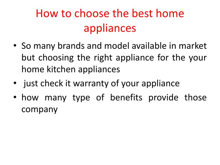 How to choose the best home appliances