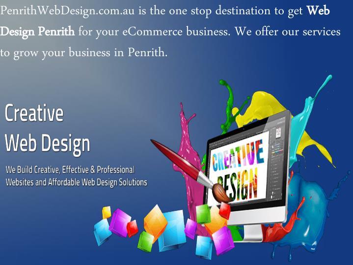 PenrithWebDesign.com.au is the one stop destination to get