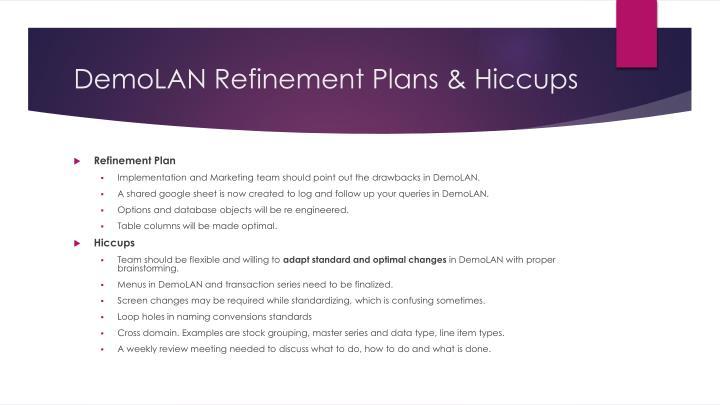 DemoLAN Refinement Plans & Hiccups