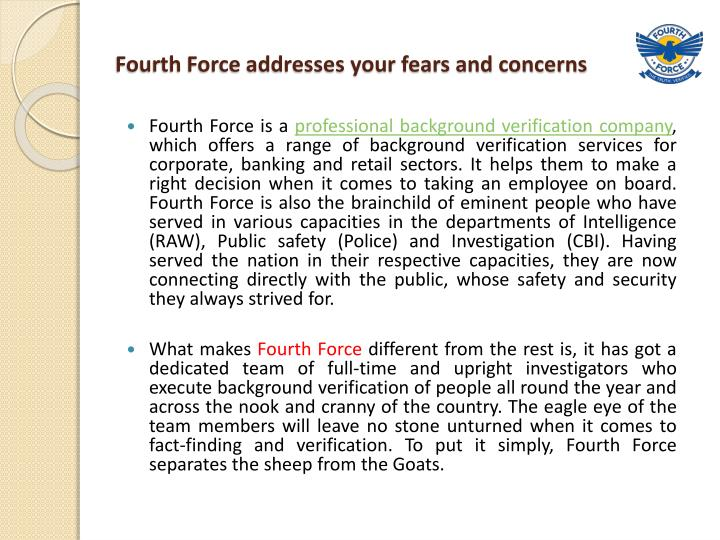 Fourth Force addresses your fears and concerns