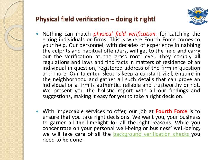 Physical field verification – doing it right!